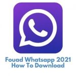 Fouad Whatsapp 2021 How To Download